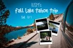 Lake Tahoe Trip!